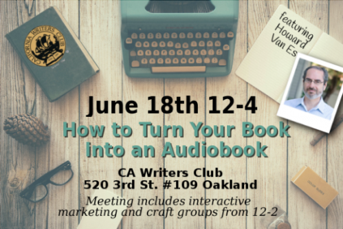 how to turn your book into an audiobook (June 18th 109 3rd St Oakland)