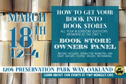 Mini flyer for March 18th event: Get your book into book stores, learn about this and more at our Book Store Owners Panel.