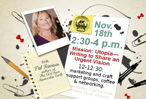 "Nov 18th 2:30-4 pm Patricia Ravasio to speak on ""Mission Utopia--Writing to Share an Urgent Vision."""